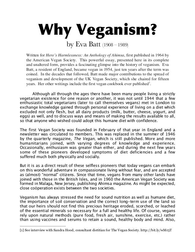 Why Veganism? by Eva Batt (1908 – 1989) Written for Here's Harmlessness: An Anthology of Ahimsa, first published in 1964 b...