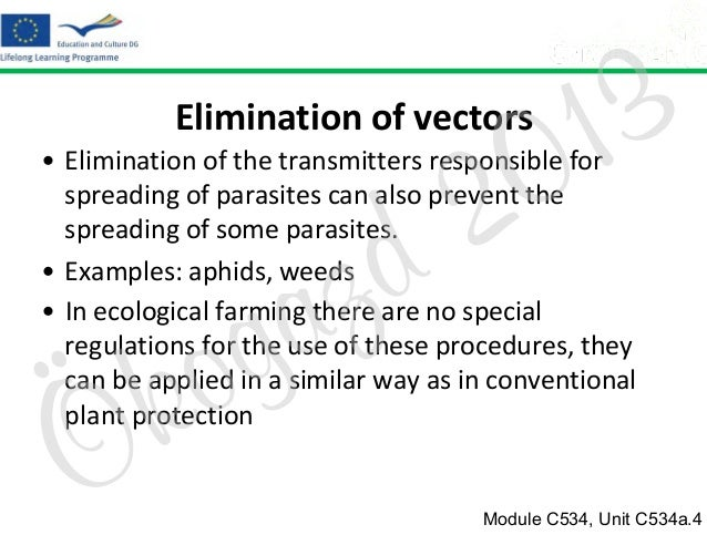 3 1 0  Elimination of vectors  2 d  • Elimination of the transmitters responsible for spreading of parasites can also prev...