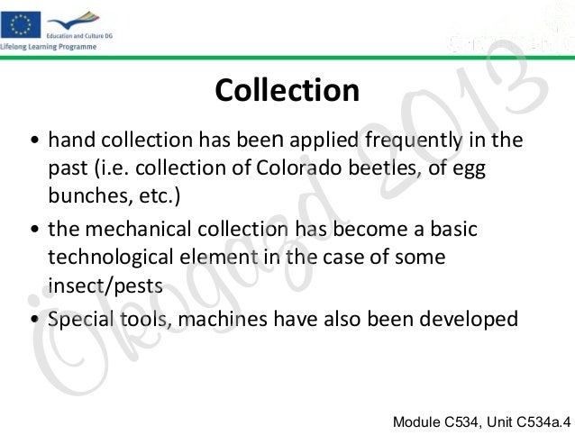Collection  2 d  3 1 0  • hand collection has been applied frequently in the past (i.e. collection of Colorado beetles, of...