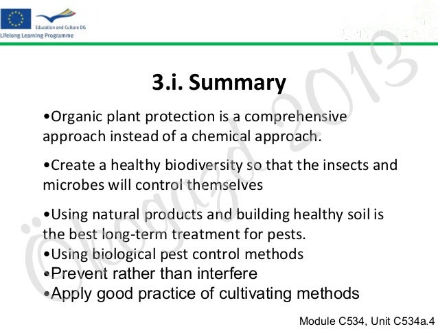2 d  3.i. Summary  3 1 0  •Organic plant protection is a comprehensive approach instead of a chemical approach.  z a g  •C...