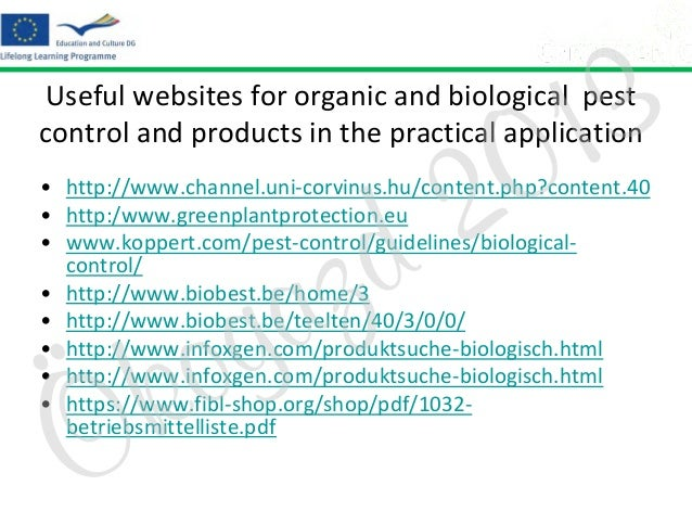 3 1 0  Useful websites for organic and biological pest control and products in the practical application  2 d  • http://ww...
