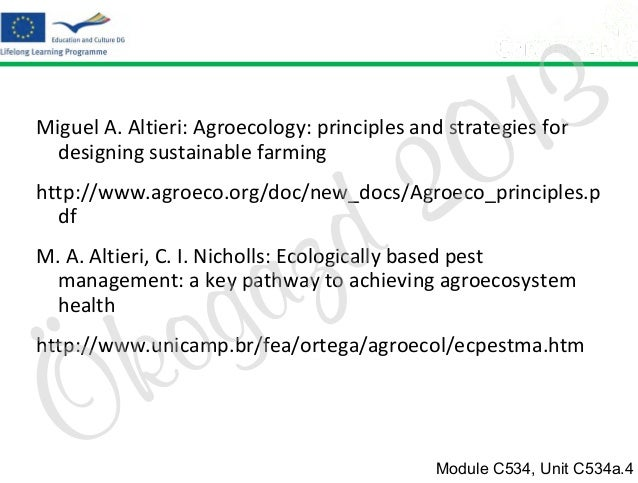 2 d  3 1 0  Miguel A. Altieri: Agroecology: principles and strategies for designing sustainable farming  z a g  http://www...