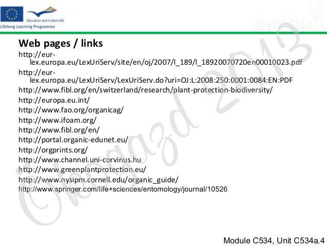 Web pages / links  3 1 0  http://eurlex.europa.eu/LexUriServ/site/en/oj/2007/l_189/l_18920070720en00010023.pdf http://eurl...
