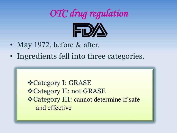 "OTC drug regulation               (Cont.)    OTC drug                  New Drug monographs ""recipe        Application (NDA..."