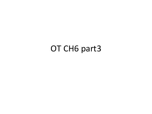 OT CH6 part3