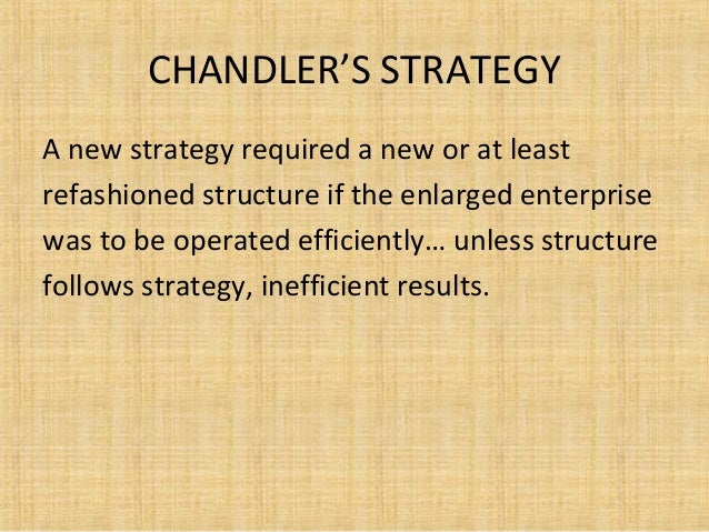 chandlers strategy structure thesis