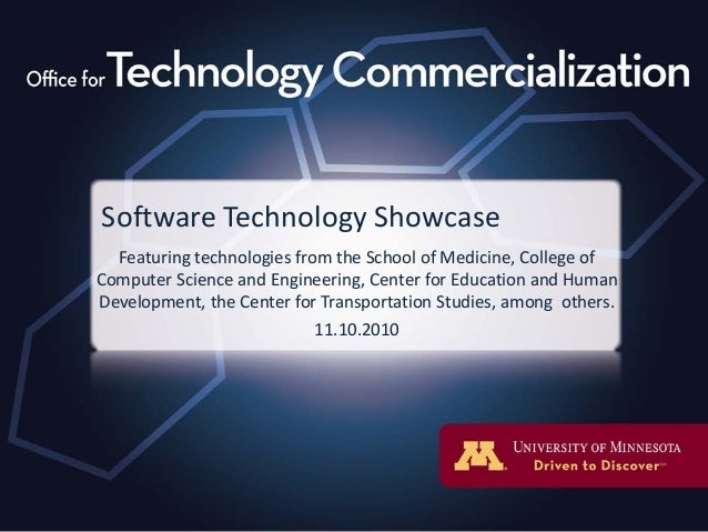 Software Technology Showcase Featuring technologies from the School of Medicine, College of Computer Science and Engineeri...