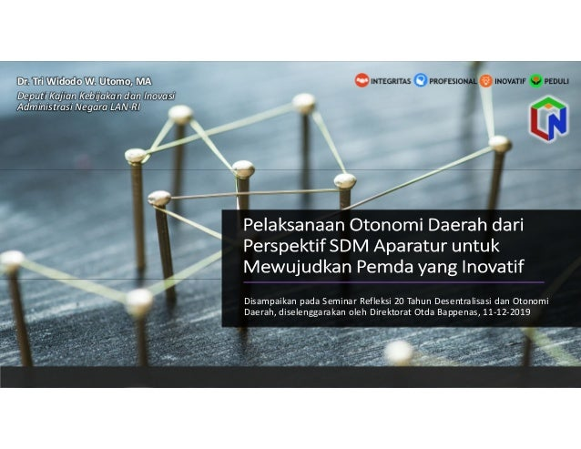 Disampaikan pada Seminar Refleksi 20 Tahun Desentralisasi dan Otonomi Daerah, diselenggarakan oleh Direktorat Otda Bappena...