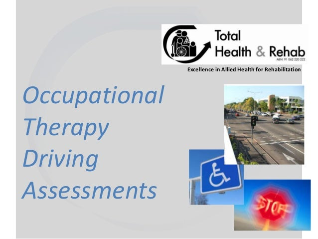 Excellence in Allied Health for RehabilitationOccupationalTherapyDrivingAssessments