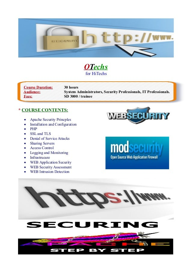 OTechs for HiTechs Course Duration: 30 hours Audience: System Administrators, Security Professionals, IT Professionals. Fe...