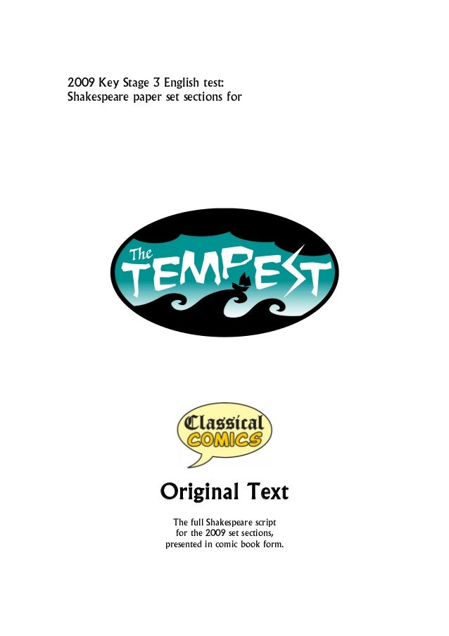 2009 Key Stage 3 English test:Shakespeare paper set sections for                  Original Text                     The fu...