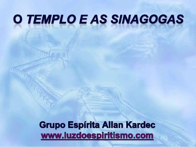 O templo e as sinagogas - n 10