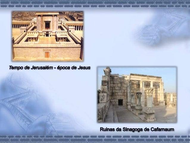 O templo e as sinagogas - n 10 Slide 2