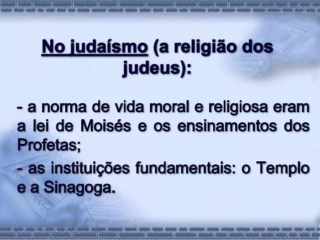 O templo e as sinagogas - n 10 Slide 3