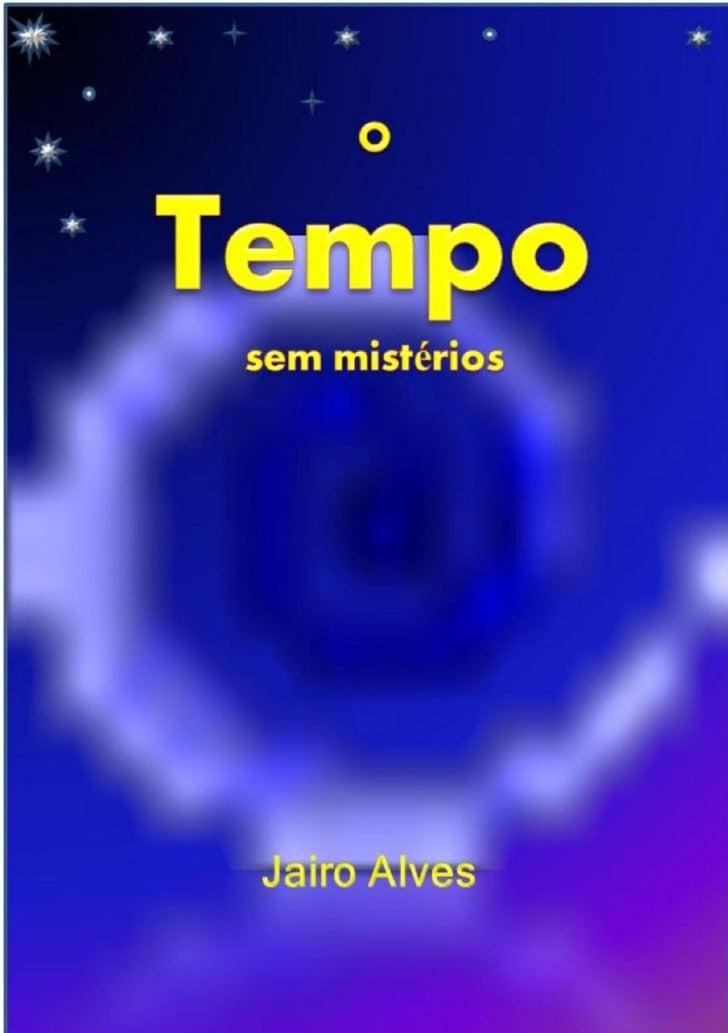 Jairo AlvesSumário1   Introdução................................................32   Evidências Existenciais Naturais........