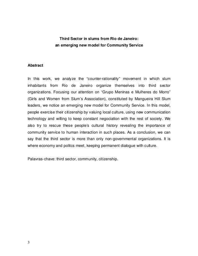 Third Sector in slums from Rio de Janeiro: an emerging new model for Community Service Abstract In this work, we analyze t...