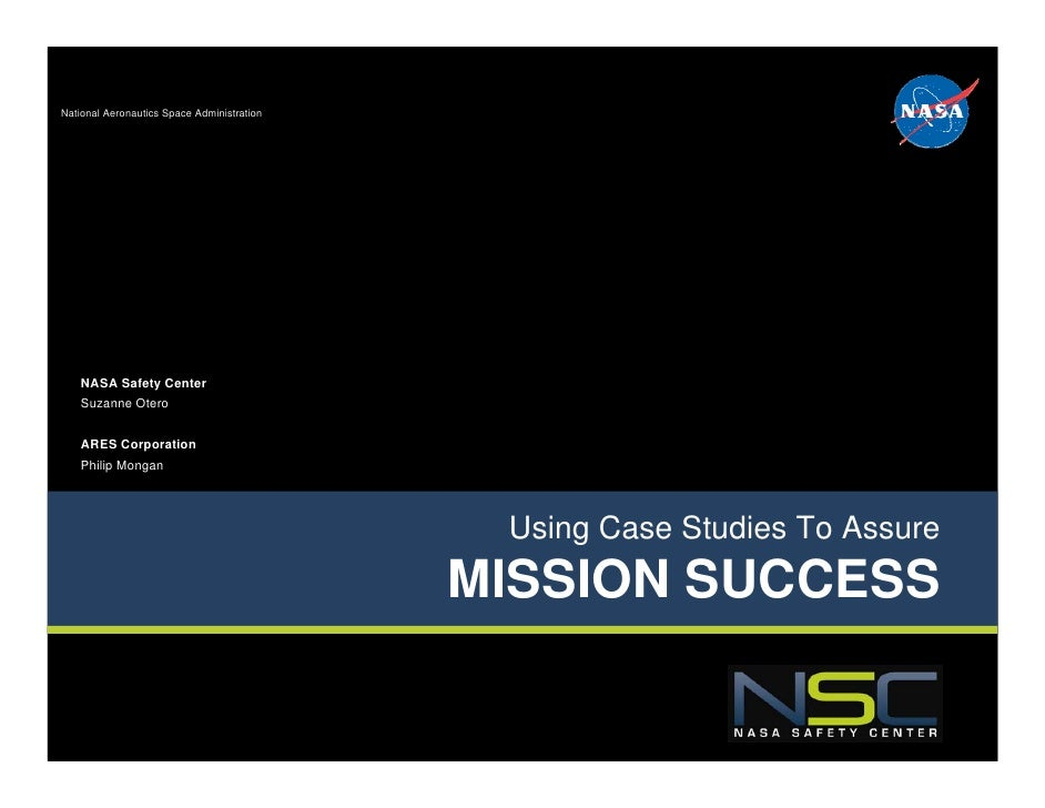 National Aeronautics Space Administration    NASA Safety Center    Suzanne Otero    ARES Corporation    Philip Mongan     ...