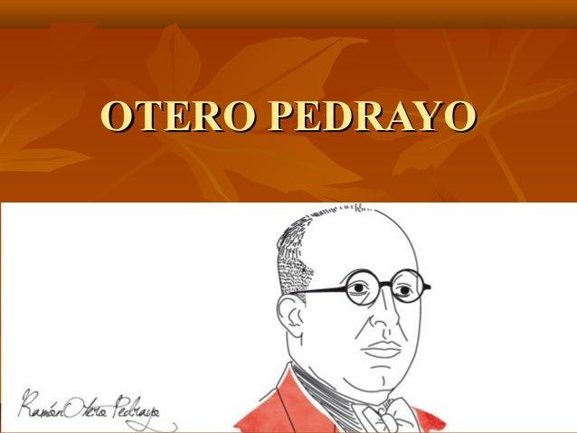 OTERO PEDRAYOOTERO PEDRAYO