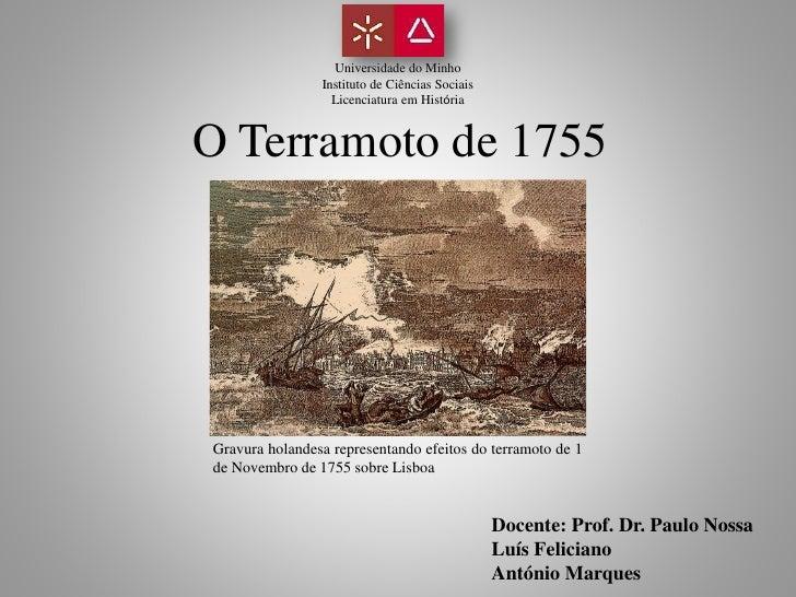 Universidade do Minho                 Instituto de Ciências Sociais                   Licenciatura em História   O Terramo...