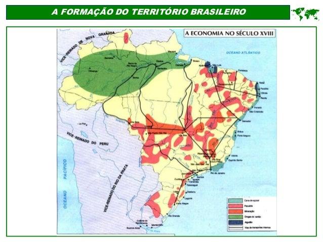 A FORMAÇÃO DO TERRITÓRIO BRASILEIRO 