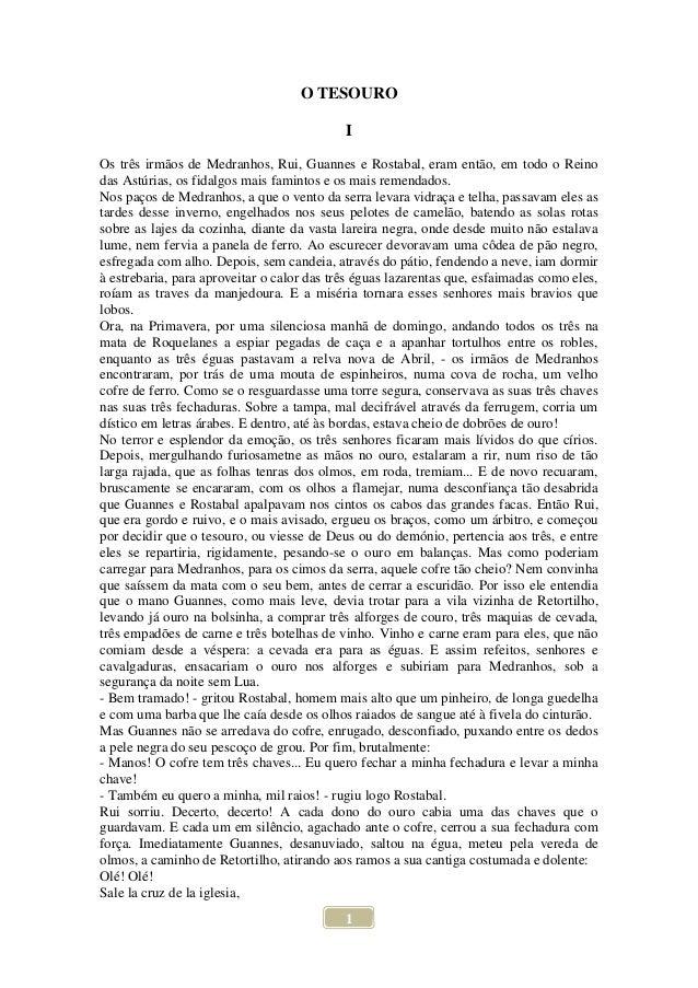 1O TESOUROIOs três irmãos de Medranhos, Rui, Guannes e Rostabal, eram então, em todo o Reinodas Astúrias, os fidalgos mais...