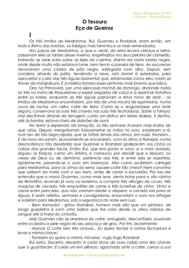 Língua Portuguesa – 9º Ano  O Tesouro – Eça de Queiroz  O Tesouro  Eça de Queiroz  I  Os três irmãos de Medranhos, Rui, Gu...
