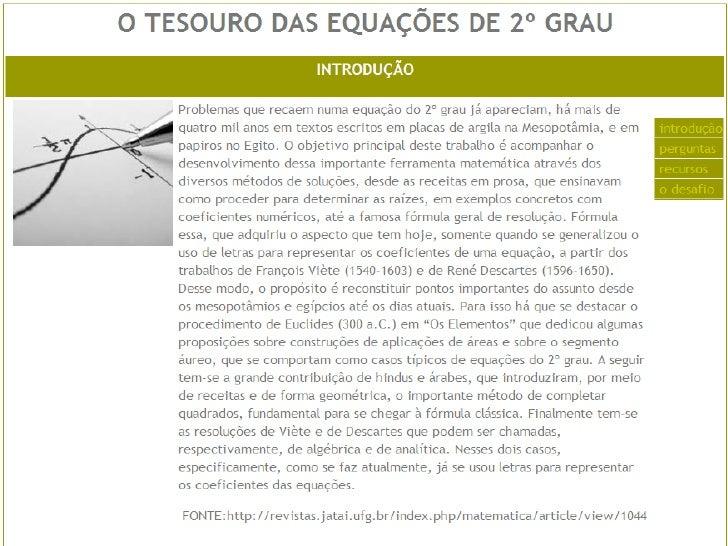 Referências: Giovanni, José Ruy. A conquista da Matemática:  caderno de atividades. 9º ano, 8ª série. Ed.  Renovada: São ...