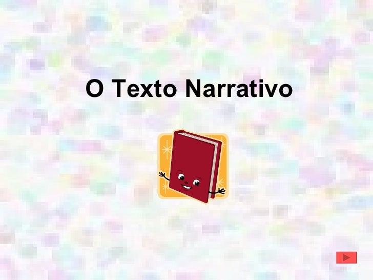 O Texto Narrativo