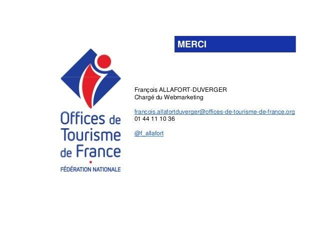 Offices de tourisme de france une vitrine nationale sur - Federation nationale des offices de tourisme ...