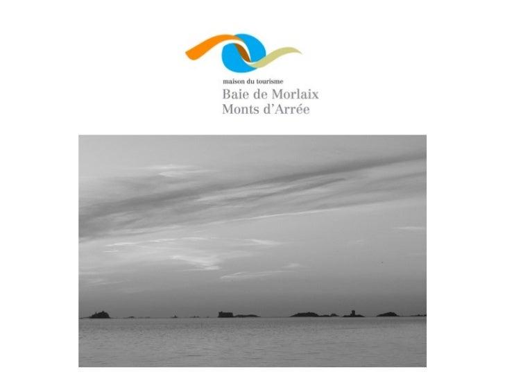 """Maison du tourisme""""BAIE DE MORLAIX - MONTS D'ARRÉE""""     - 28 communes, dont Morlaix (Sous-Préfecture)- 1 Communauté d'Aggl..."""
