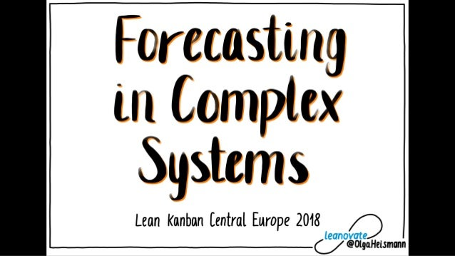 LKCE18 Olga Heismann - Forcasting in Complex Systems