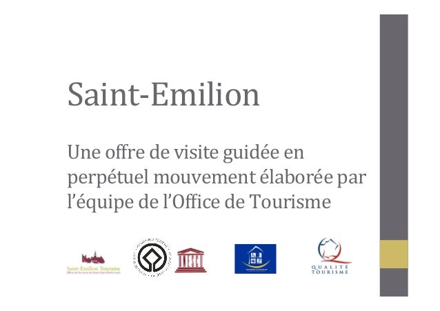 Mop office de tourisme du grand saint emilionnais - Office de tourisme grand tourmalet pic du midi ...