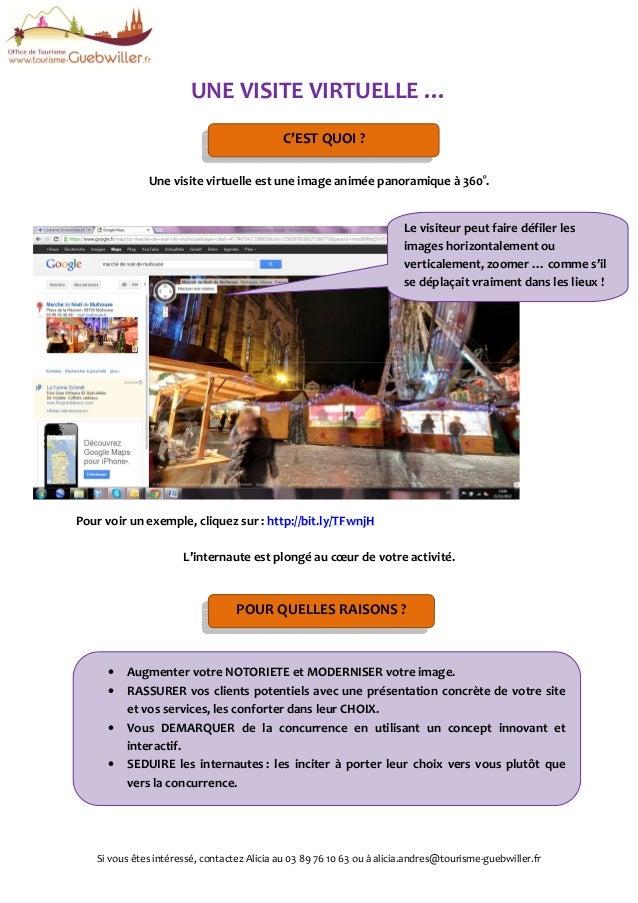 Si vous êtes intéressé, contactez Alicia au 03 89 76 10 63 ou à alicia.andres@tourisme-guebwiller.fr UNE VISITE VIRTUELLE ...