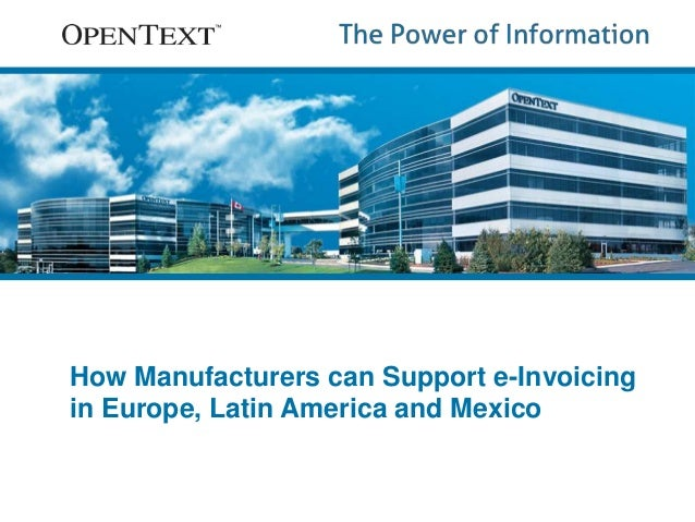 How Manufacturers can Support e-Invoicing  in Europe, Latin America and Mexico