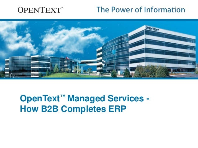 OpenText™ Managed Services -  How B2B Completes ERP