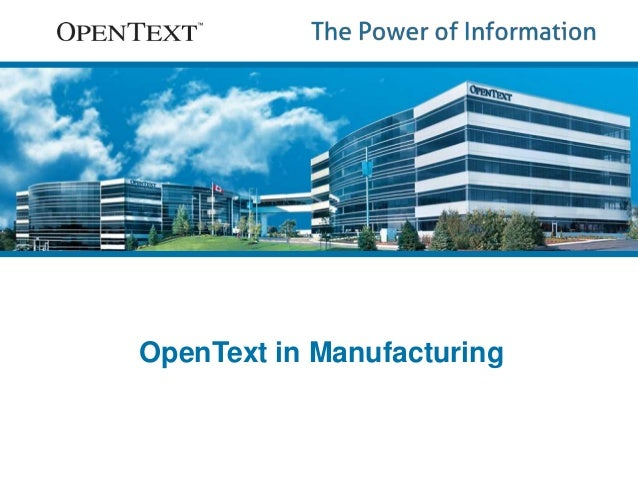 OpenText in Manufacturing