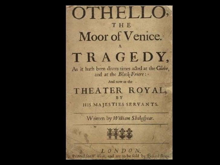 O thello, w duringSha              ritten          kespea grea tra period,is seta instthe                                 ...