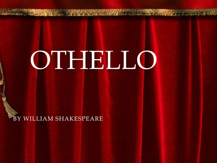 What are the most important elements of Othello, by Shakespeare?