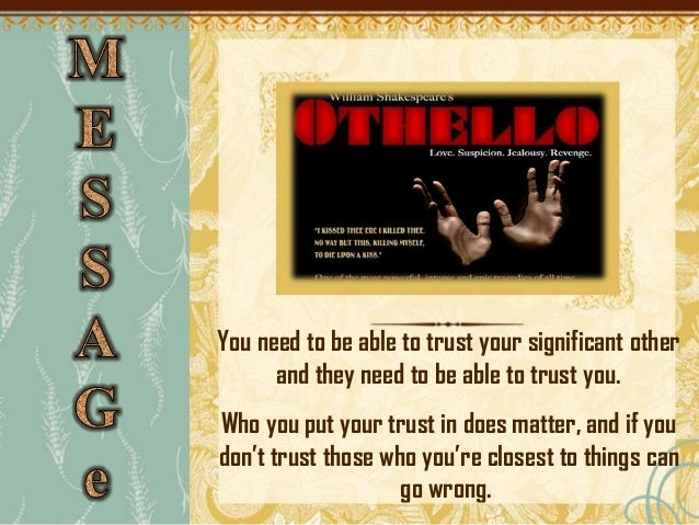 the dangers of jealousy as depicted in othello by william shakespeare William shakespeare was an english poet and  shakespeare examines the dangers of  roderigo, emilia, and othello jealousy is truly the fatal flaw of.