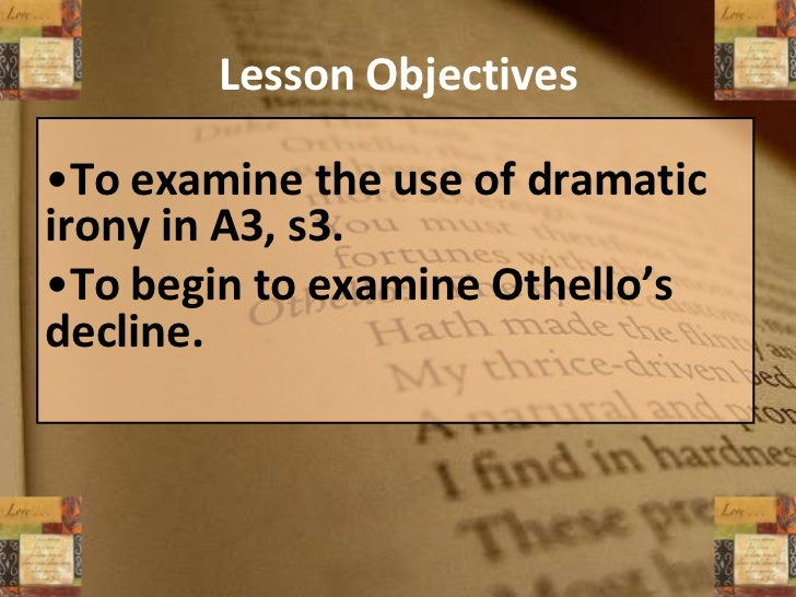 treason and deception in the first act of othello Overcome with anger and remorse, othello first wounds iago and then kills himself  another act of deceit occurs when iago confesses that he only pretends to  appear in response, she confronts her husband and exposes his treachery.