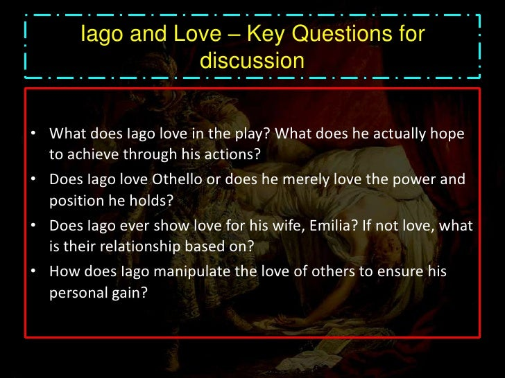 the theme of love in othello However, because othello is black, this can be interpreted as a backhanded compliment othello is more fair (just, gentlemanly) than those of his race race is a pervasive theme in the play, as prejudice is pervasive in venice.
