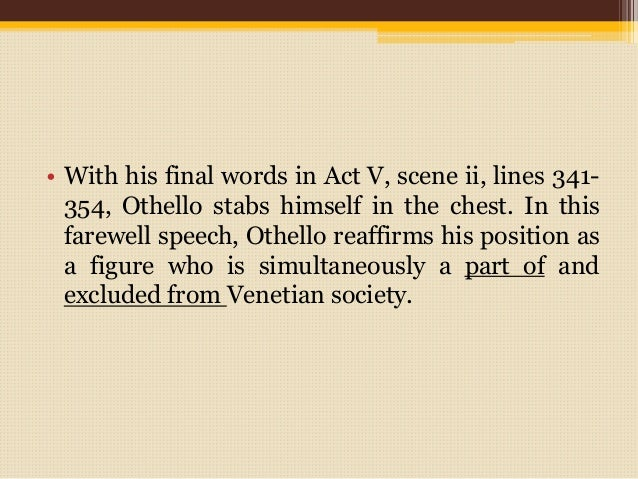 "othello speech Articulated many times in his plays, as in emilia""s famous speech [iviii82-101]  in othello"" (191) does shakespeare, in this play as in some of his others,."