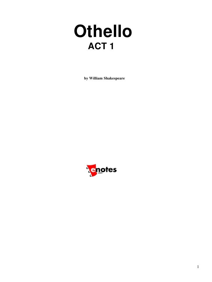 Othello    ACT 1    by William Shakespeare                               1