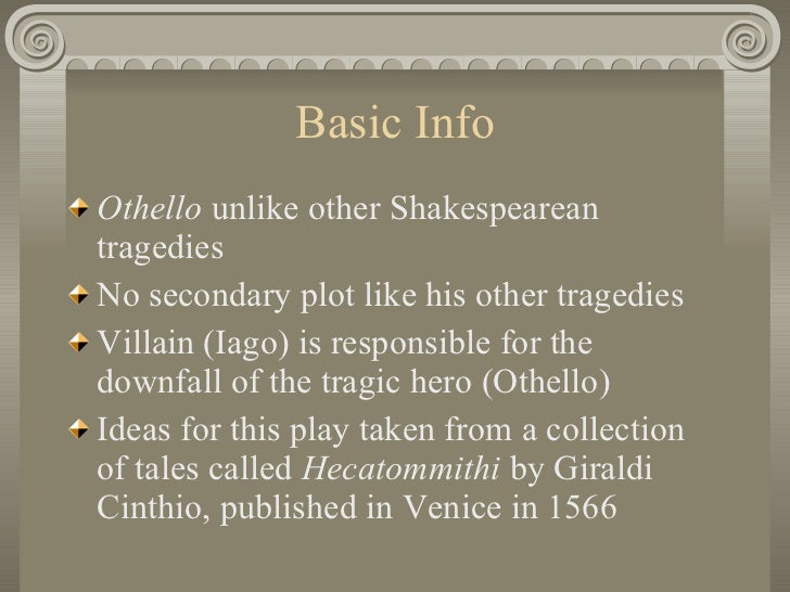 is iago wholly responsible for othello s downfall Othello, one of shakespeare's many tragic heroes was brought down by the manipulation and cunning of his advisor, iago iago's skill at manipulating people could never be denied however, while othello was a good man, part of the blame of his fall can be placed on his own actions iago only planted.