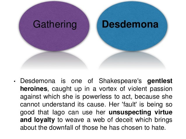 shakespeare s othello essay help 6 gathering desdemona