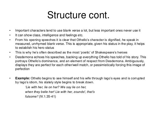othello narrative structure Othello how to write literary analysis  structure and organization:  syntax is a crucial part of establishing an author's narrative voice ernest hemingway.