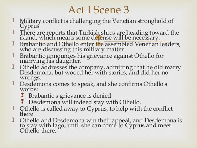 othello act 3 A summary of act iii, scenes i–iii in william shakespeare's othello  after iago exits, emilia enters and tells cassio that othello and desdemona have been.