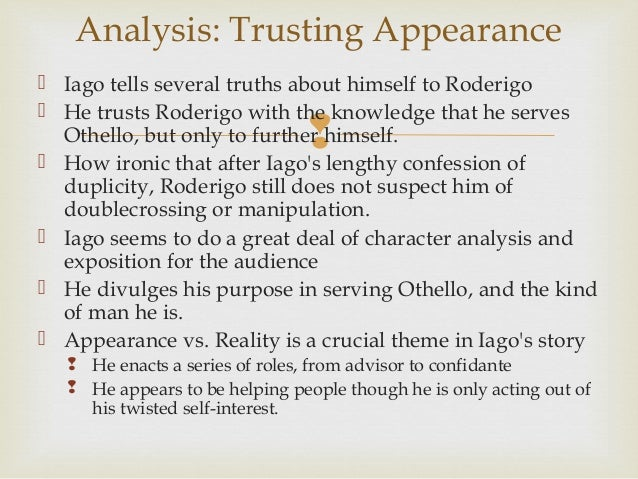 analysis of iago act 1 and An analysis of iago's manipulation of each of the characters in othello the essay describes in detail iago's manipulation of cassio, desdemona, emilia, roderigo, and othello.