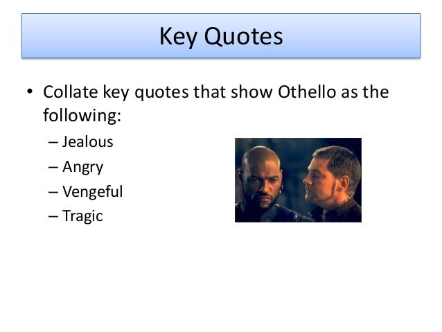 othello imagery Best analysis of the symbolism of the handkerchief scene in shakespeare's 'othello' get the story, get the facts.