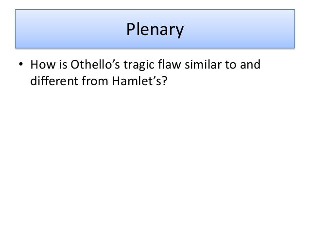 othello response Aspects of tragedy - exemplar student response and commentary below you will find an exemplar student response to a section b question in the specimen assessment materials, followed by an examiner commentary on the response paper 1a, section b - othello.